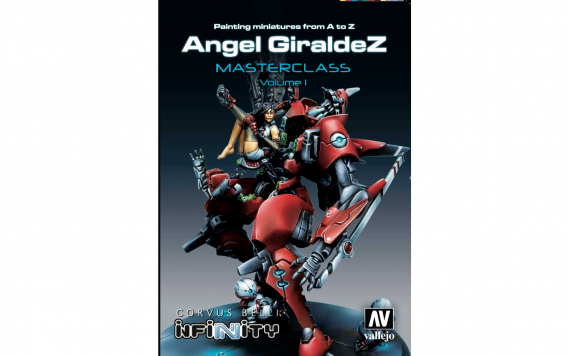 Painting Miniatures from A to Z - Angel Giraldez Masterclass VOL. 1 (EN)