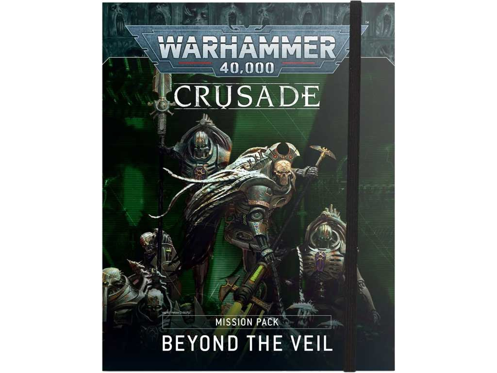 Warhammer 40,000 - Crusade Mission Pack: Beyond the Veil